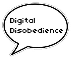 Digital disobedience and free speech